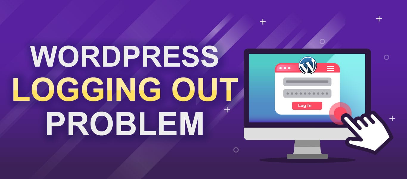 How to fix WordPress keeps logging out