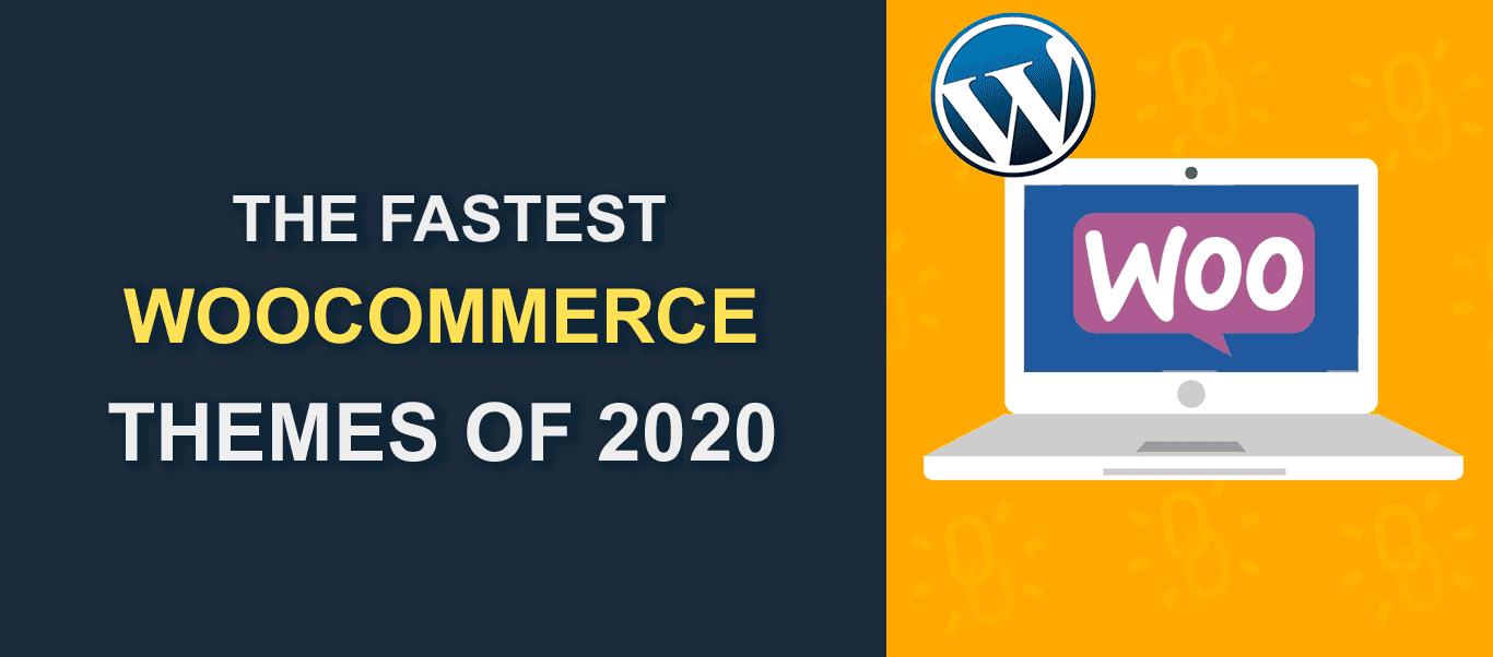 The Fastest WordPress WooCommerce Themes Of 2020