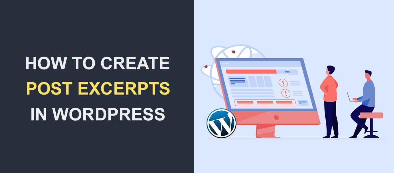 How To Create Post Excerpts in WordPress