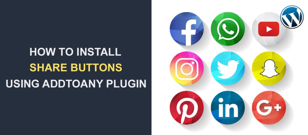 How to Install Share Buttons using AddToAny Social Bookmarks Plugin
