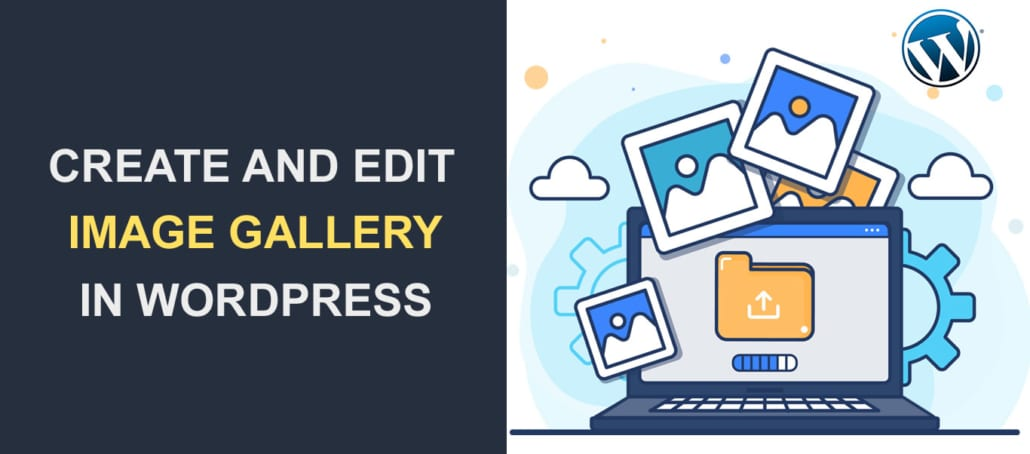 How to Create and Edit an Image Gallery in WordPress