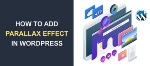Parallax Effect - How to Add This Design to Your WordPress Site